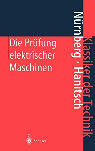 Die Prüfung elektrischer Maschinen: Werner Nürnberg
