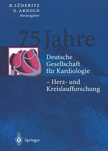 9783540414315: 75 Jahre: Deutsche Gesellschaft für Kardiologie ― Herz- und Kreislaufforschung (German Edition)