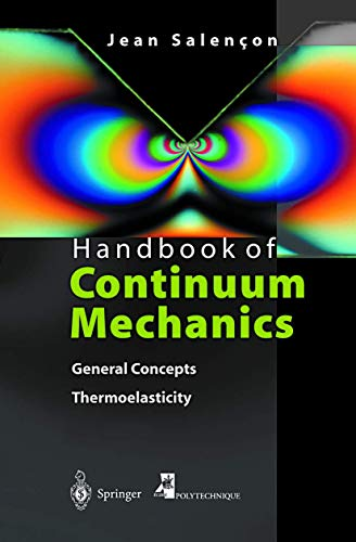 9783540414438: Handbook of Continuum Mechanics: General Concepts Thermoelasticity (Physics and Astronomy Online Library)