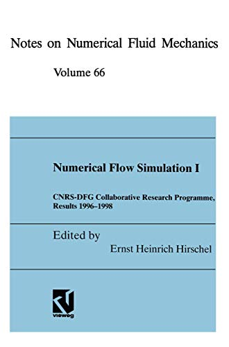 Numerical Flow Simulation I: CNRS-DFG Collaborative Research Programme, Results 1996?1998 (Notes on...