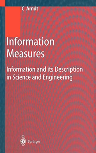 9783540416333: Information Measures: Information and its Description in Science and Engineering