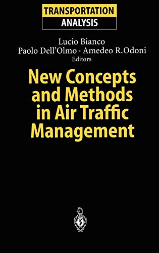 9783540416371: New Concepts and Methods in Air Traffic Management (Transportation Analysis)