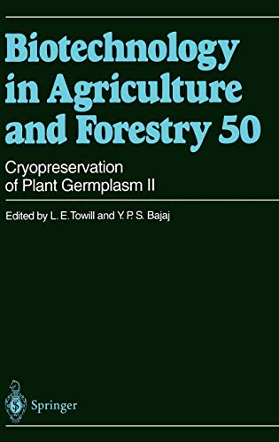 9783540416760: Cryopreservation of Plant Germplasm II (Biotechnology in Agriculture and Forestry) (v. 2)