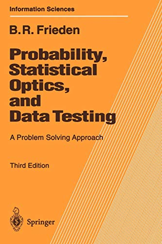 9783540417088: Probability, Statistical Optics, and Data Testing: A Problem Solving Approach (Springer Series in Information Sciences)