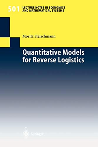 9783540417118: Quantitative Models for Reverse Logistics (Lecture Notes in Economics and Mathematical Systems)