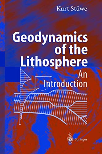 9783540417262: Geodynamics of the Lithosphere