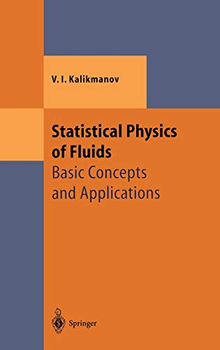 9783540417477: Statistical Physics of Fluids: Basic Concepts and Applications (Theoretical and Mathematical Physics)