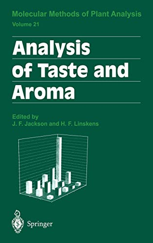 Analysis of Taste and Aroma (Molecular Methods of Plant Analysis): Springer