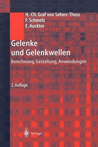 9783540417590: Gelenke und Gelenkwellen: Berechnung, Gestaltung, Anwendungen