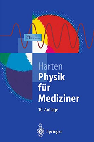 9783540417613: Physik für Mediziner: Eine Einführung (Springer-Lehrbuch) (German Edition)
