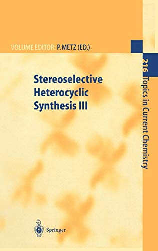 9783540417637: Stereoselective Heterocyclic Synthesis III (Topics in Current Chemistry)