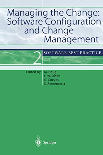 9783540417859: Managing the Change: Software Configuration and Change Management: Software Best Practice 2
