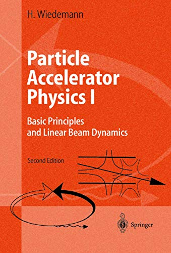 9783540418252: Particle Accelerator Physics: Basic Principles and Linear Beam Dynamics/Nonlinear and Higher-Order Beam Dynamics Part I and II