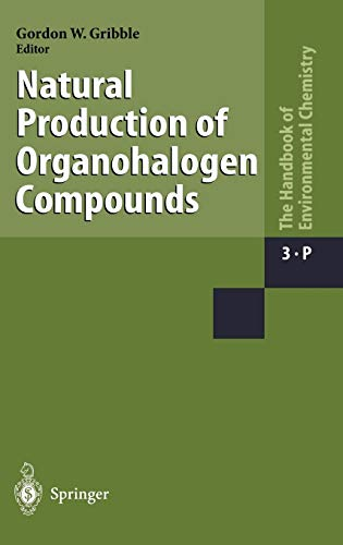 Natural Production of Organohalogen Compounds: Gordon W. Cribble