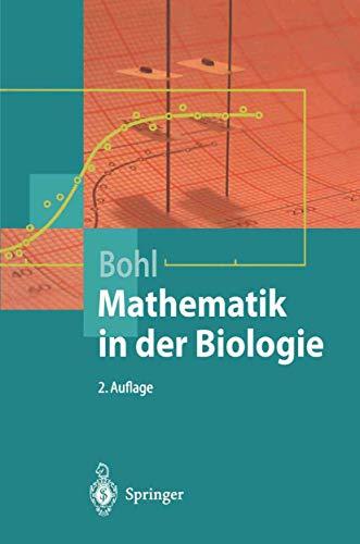 Mathematik in der Biologie (Springer-Lehrbuch): Erich Bohl