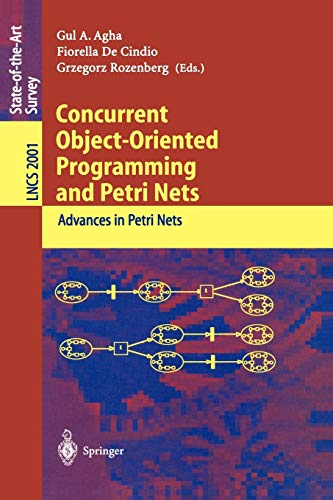 9783540419426: Concurrent Object-Oriented Programming and Petri Nets: Advances in Petri Nets (Lecture Notes in Computer Science)