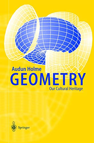 9783540419495: Geometry: Our Cultural Heritage
