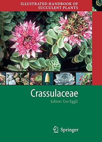 Illustrated Handbook of Succulent Plants: Crassulaceae: URS EGGLI