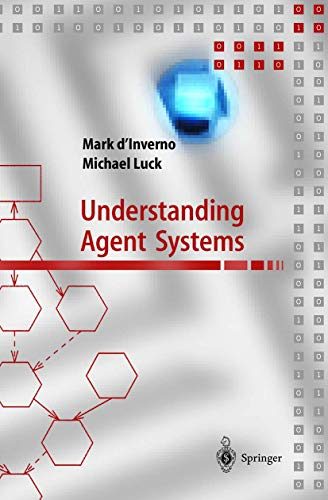 9783540419754: Understanding Agent Systems