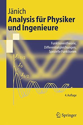 9783540419853: Analysis f�r Physiker und Ingenieure: Funktionentheorie, Differentialgleichungen, Spezielle Funktionen (Springer-Lehrbuch)