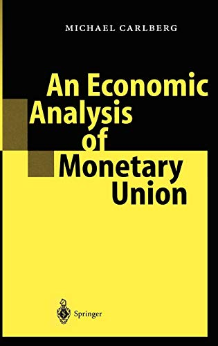 An Economic Analysis of Monetary Union: Michael Carlberg