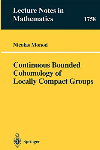 9783540420545: Continuous Bounded Cohomology of Locally Compact Groups (Lecture Notes in Mathematics)