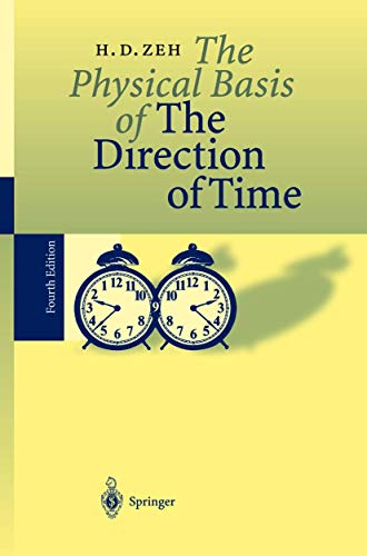 The Physical Basis of The Direction of: Zeh, H. Dieter