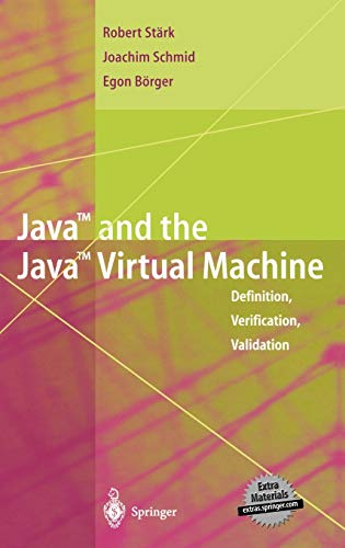 9783540420880: Java and the Java Virtual Machine: Definition, Verification, Validation