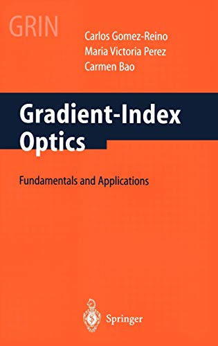 Gradient-Index Optics Gomez-Reino, C.: C. Gomez-Reino