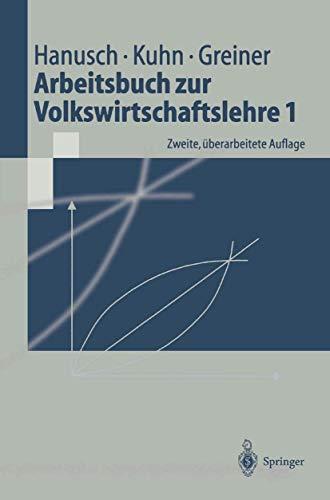 9783540421467: Arbeitsbuch zur Volkswirtschaftslehre 1 (Springer-Lehrbuch) (German Edition)