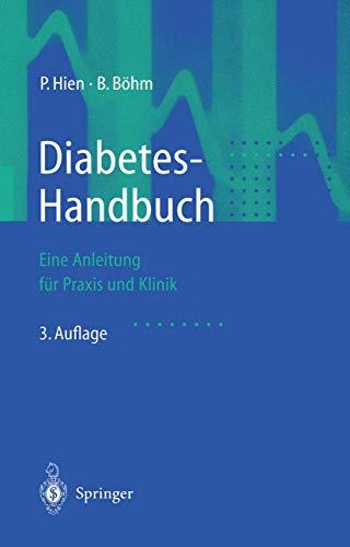 9783540421795: Diabetes-Handbuch: Eine Anleitung F?r Praxis Und Klinik