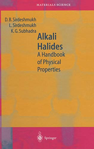 Alkali Halides: A Handbook of Physical Properties: Dinker B. Sirdeshmukh,