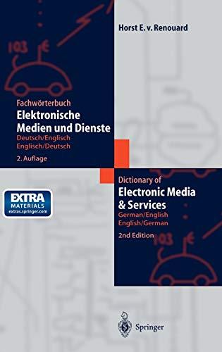9783540421863: Fachworterbuch Elektronische Medien Und Dienste / Dictionary of Electronic Media and Services: Deutsch/Englisch Englisch/Deutsch German/English ... German/English - English/German