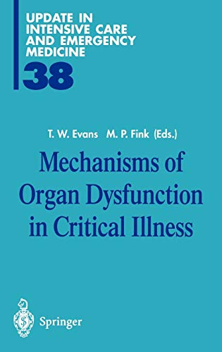 9783540421931: Mechanisms of Organ Dysfunction in Critical Illness (Update in Intensive Care and Emergency Medicine)