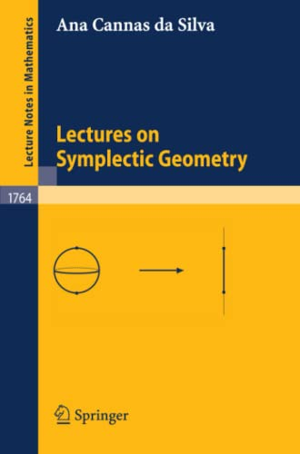 9783540421955: Lectures on Symplectic Geometry (Lecture Notes in Mathematics)