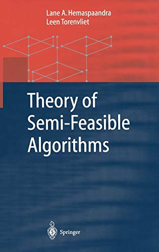 9783540422006: Theory of Semi-Feasible Algorithms