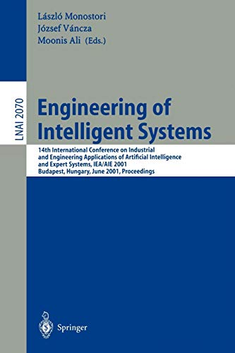 9783540422198: Engineering of Intelligent Systems: 14th International Conference on Industrial and Engineering Applications of Artificial Intelligence and Expert ... (Lecture Notes in Computer Science)