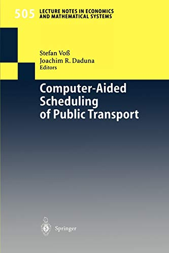 9783540422433: Computer-Aided Scheduling of Public Transport (Lecture Notes in Economics and Mathematical Systems)