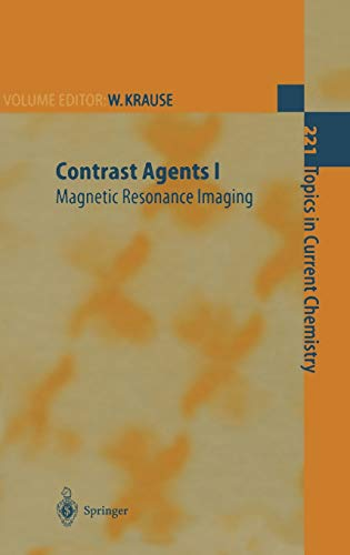 9783540422471: Contrast Agents I: Magnetic Resonance Imaging (Topics in Current Chemistry) (Pt. 1)