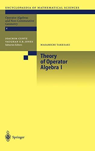 9783540422488: Theory of Operator Algebras I (Operator Algebras and Non-Commulative Geometry V)