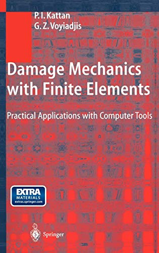 9783540422792: Damage Mechanics with Finite Elements: Practical Applications with Computer Tools