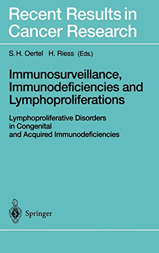 Immunosurveillance, Immunodeficiencies and Lymphoproliferations: S. H. Oertel