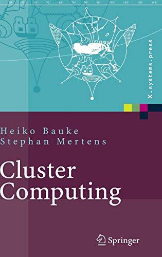 9783540422990: Cluster Computing: Praktische Einführung in das Hochleistungsrechnen auf Linux-Clustern (X.systems.press) (German Edition)