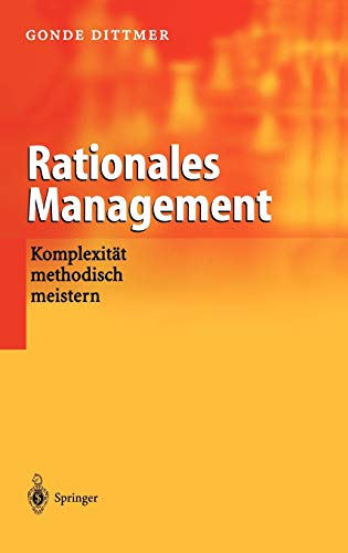 9783540423102: Rationales Management: Komplexität methodisch meistern