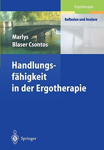 9783540423201: Handlungs-fähigkeit in der Ergotherapie (Ergotherapie - Reflexion und Analyse) (German Edition)