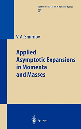 9783540423348: Applied Asymptotic Expansions in Momenta and Masses (Springer Tracts in Modern Physics)