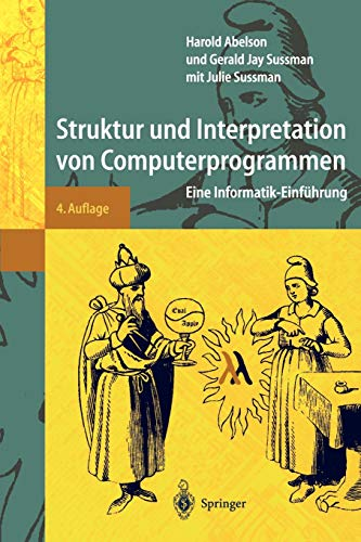 9783540423423: Struktur und Interpretation von Computerprogrammen: Eine Informatik-Einführung (Springer-Lehrbuch) (German Edition)