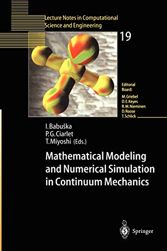 9783540423997: Mathematical Modeling and Numerical Simulation in Continuum Mechanics: Proceedings of the International Symposium on Mathematical Modeling and ... in Computational Science and Engineering)