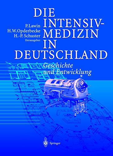 9783540424611: Die Intensivmedizin in Deutschland: Geschichte Und Entwicklung