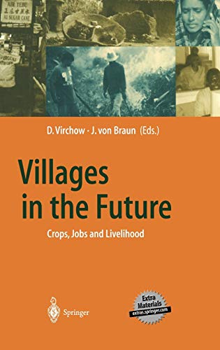 9783540424673: Villages in the Future: Crops, Jobs and Livelihood (Global Dialogue EXPO 2000)